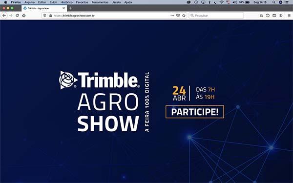 Trimble faz primeira feira agrícola em formato digital no Brasil